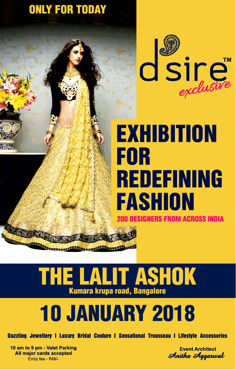 The Lalit Ashok Dsire Exclusive Exhibition For Rediefining Fashion Ad