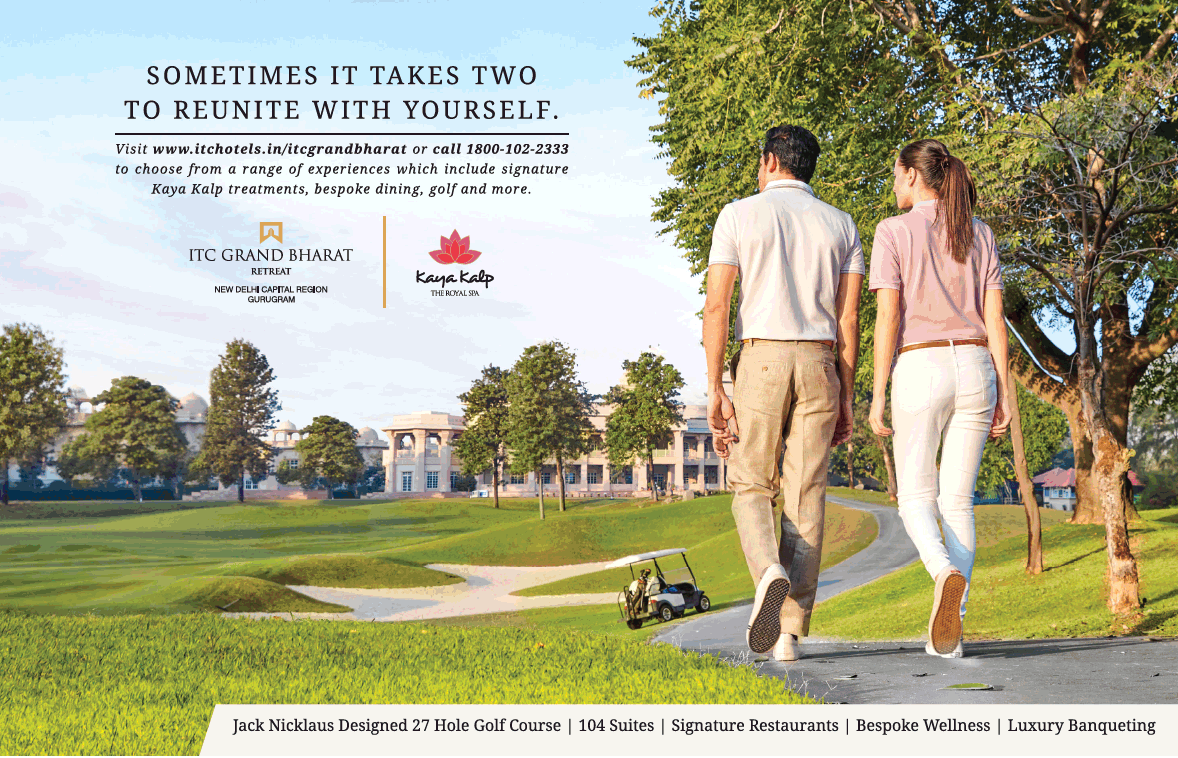 Itc Grand Bharat Retreat Sometimes It Takes Two To Reunite With Yourself Luxury Banquets Ad