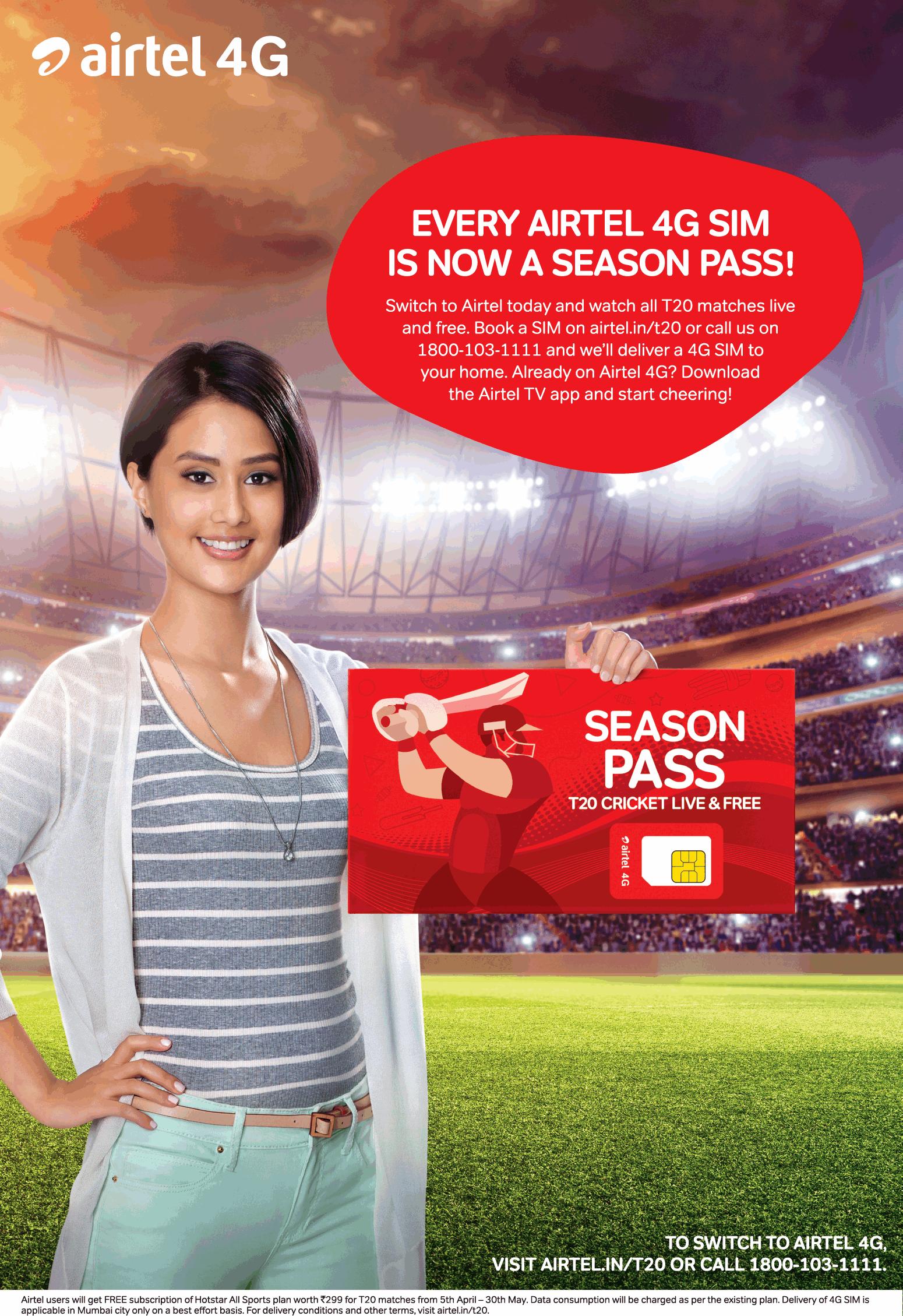 Airtel 4G Every Airtel 4G Sim Is Now A Season Pass Ad