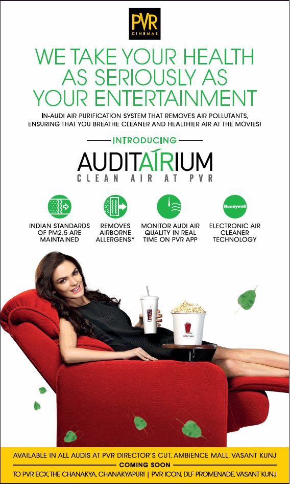 Pvr Cinemas We Take Your Health As Seriously As Your Entertainment Ad