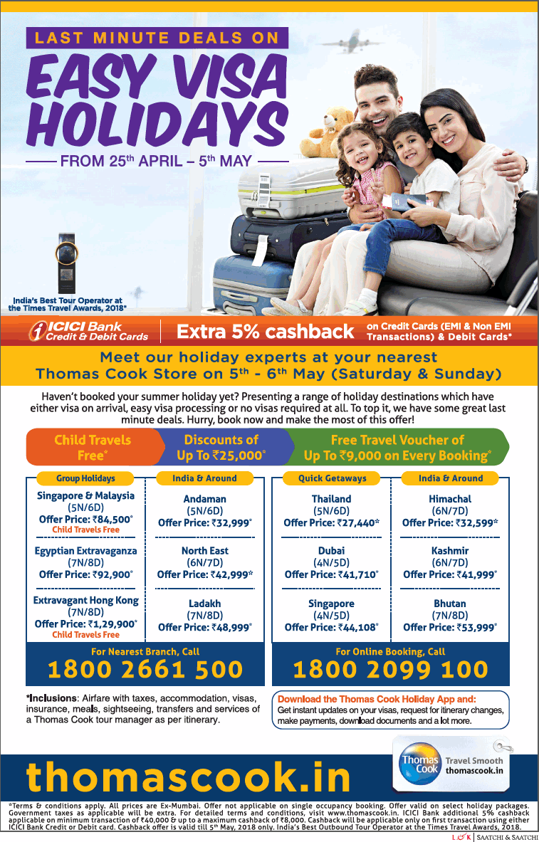Thomas Cook Holidays Tour Packages - Thomas Cook Holidays Package Deals & Travel Offers About Thomas Cook Holidays Thomas Cook (India) Ltd. is an integrated travel and travel related financial services company, headquartered in Mumbai.