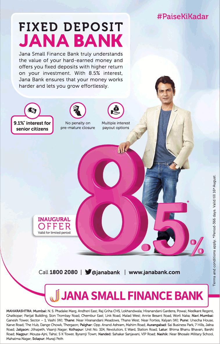 Jana Small Finance Bank Inaugural Offer 8.5% Ad