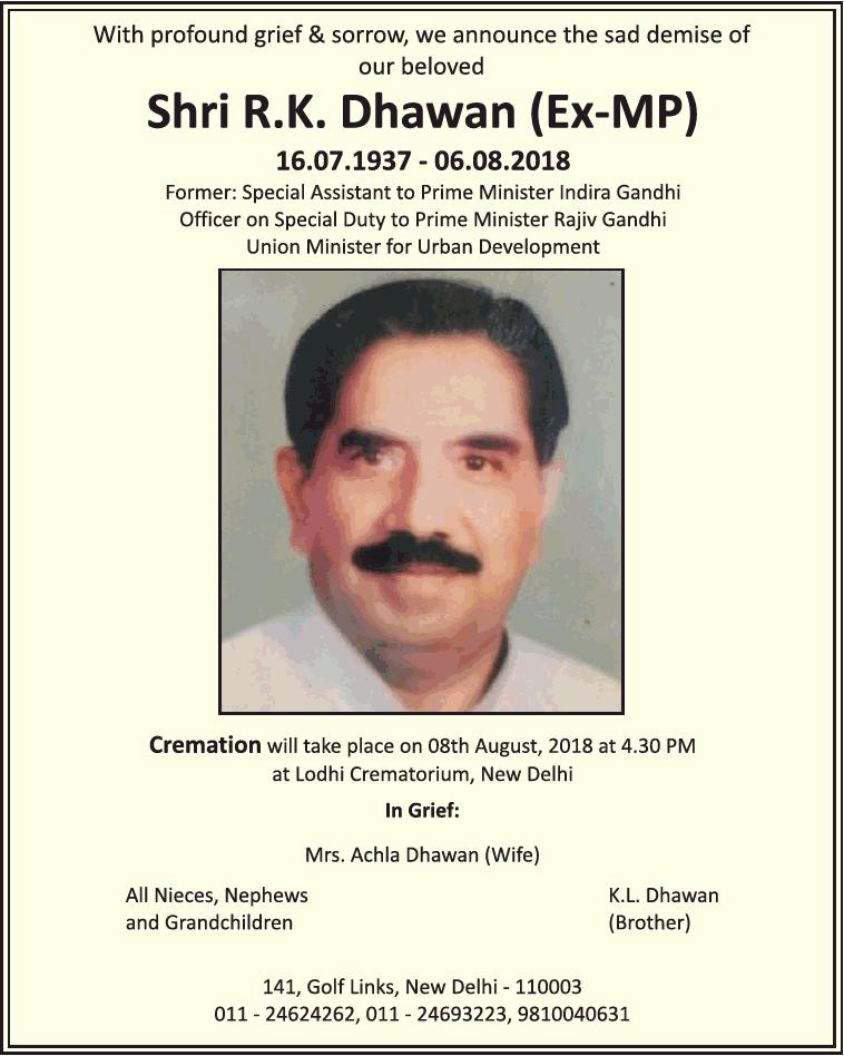 Sad Demise Shri R K Dhawan Ad