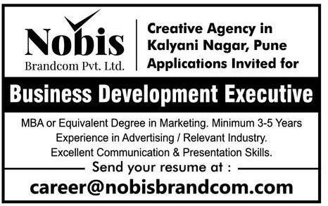 Nobis Brandcom Pvt Ltd Requires Business Development Executive Ad In