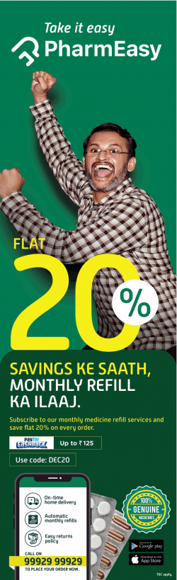 take-it-easy-pharmeasy-flat-20%-savings-ad-times-of-india-delhi-04-12-2018.png