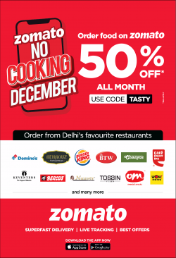 zomato-no-cooking-december-order-food-on-zomato-50%-off-all-month-use-code-tasty-ad-times-of-india-delhi-09-12-2018.png